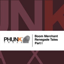 Boom Merchant - Renegade Tales, Pt. I
