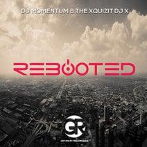 Xquizit DJ X, DJ Momentum - Rebooted