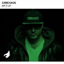 Chris Kaos - Rip It Up