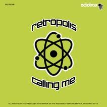 Retropolis - Calling Me