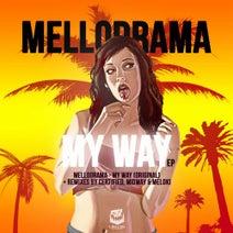 MelloDrama, CERTIFIED, Midway, Meloki - My Way