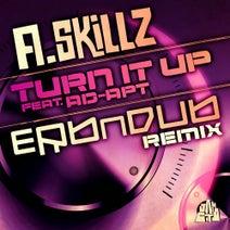 erbNdub, Ad-Apt, A. Skillz - Turn It Up (feat. Ad-Apt)