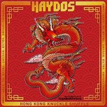 Haydos - Hong Kong Knuckle Shuffle