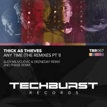 Alen Milivojevic, Drzneday, Thick As Thieves, 2nd Phase - Any Time - The Remixes Part 1