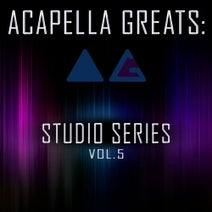Acapella Greats - Acapella Greats: Studio Series, Vol. 5