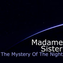 Madame sister - The Mystery of the Night