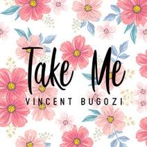 Vincent Bugozi - Take Me