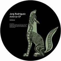 Jorg Rodriguez - Alebrije EP