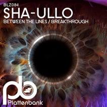 Sha-ullo - Between the Lines / Breakthrough