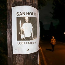 San Holo - Lost Lately