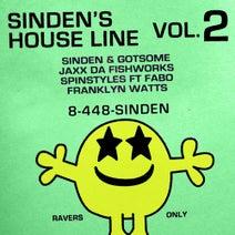 Sinden, GotSome, JAXX DA FISHWORKS, Franklyn Watts, Spinstyles - Sinden's House Line Vol. 2