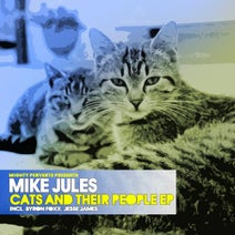 Mike Jules, Byron Foxx, Jesse James - Cats And Their People EP