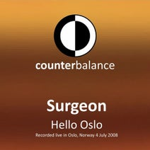 Surgeon - Hello Oslo (Recorded Live in Oslo, Norway 4 July 2008)