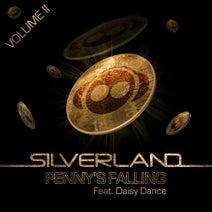 Silverland, Daisy Dance, Steve Smart, Mike Delinquent, Future Faith, 2Drunk2Funk, Silverland - Penny's Falling, Vol. 2
