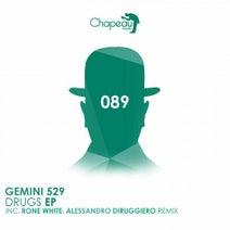 Gemini 529, Rone White, Alessandro Diruggiero - Drugs EP