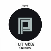 Tuff Vibes, Industry Standard, Chico Flash, Marc Cotterell, Angelina, Meraki Soul, Michael Johnston, Sebas Ramis, Tatsu, Keith Sibley, Tuff Vibes - The Tuff Vibes Colletion