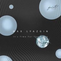 Max Lyazgin, JazzyFunk, F.Bobrov - It's Time for the Disco