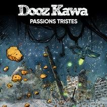 Dooz Kawa - Passions Tristes