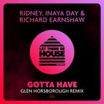 Richard Earnshaw, Inaya Day, Ridney, Glen Horsborough - Gotta Have