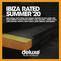 Rachel B, Jack Deluxe, Michael Summit, Mike Puentez, Lost On Ibiza, Dave Jayden, Tom Pepper, The BlockChainer, Oliver Chapman, Jordan Rocks, Sharlotte De Vine, Justin Wild, Leventino, Steve Robson, Martin Crown, House Shifters, Franko Ferreri, Javier Balance, Serge Devine, Eric La Tune, VIP - Ibiza Rated Summer '20