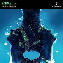 Ido, Krunk!, Miljay - Exhale (feat. iDo)