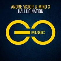 Andre Visior, Mind X - Hallucination
