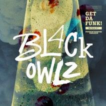 Bl4ck Owlz - Get Da Funk!