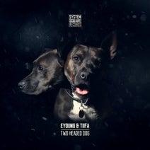 Tiifa, Eyoung - Two Headed Dog