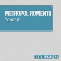 Metropol Romento - Tonight