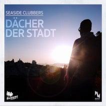 Seaside Clubbers, Chris Diver - Dächer der Stadt