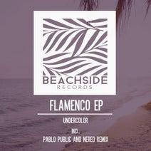 Undercolors, Pablo Public, Nereo - Flamenco EP