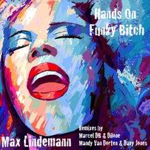 Max Lindemann, Marcel db, Dilone, Mandy Van Dorten, Davy Jones - Hands On Funky Bitch