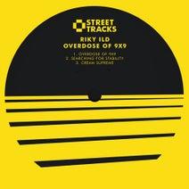 Riky Ild - Overdose Of 9X9