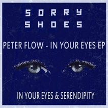 Peter Flow - In Your Eyes EP