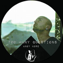 AnGy KoRe - Too Many Questions