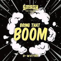 D-Wayne - Bring That Boom