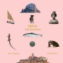 Chris Coco, Leo Mas, Fabrice, Luca Averna, Juan Moretti, My Friend Dario - Mina (The Remixes)