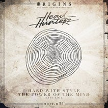 Headhunterz - Hard With Style / The Power Of The Mind