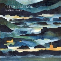 Peter Ibbetson - Control Yourself