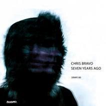 Chris Bravo, D.M.P, Last of Me, Dejan Mladenovic - Seven Years Ago
