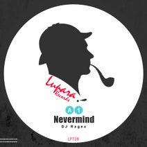 DJ Ragex - Nevermind