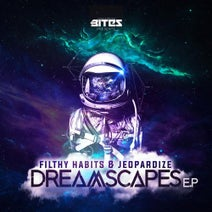 Filthy Habits, Jeopardize - Dreamscapes
