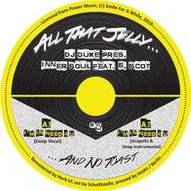 DJ Duke, Inner Soul, E. Scot - I'm In Need 4 U (Remastered)