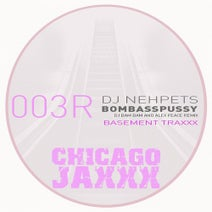 DJ Bam Bam, Alex Peace, DJ Nehpets - Bomb Ass Pussy (DJ Bam Bam & Alex Peace Rework)