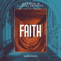 Gabriel M, NA-NO - Faith (feat. Tobi Ibitoye) [NA-NO Remix]