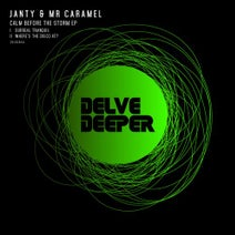 Janty, Mr Caramel - Calm Before The Storm EP
