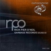Rick Pier O'Neil, RPO - Garbage Records Sound 04