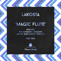 Lakosta, Tim Hanmann, Biatlone, Alexey Emelyanov, Tonicdj - Magic Flute, Pt. 2