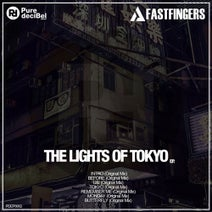 Fast Fingers - The Light Of Tokyo