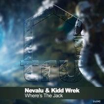 Kidd Wrek, Nevalu - Where's The Jack